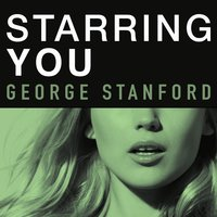 Starring You — George Stanford
