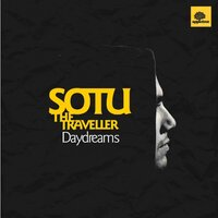 Daydreams — Sotu the Traveller feat. Gregg Green & Tasha, Tasha, Gregg Green, Sotu The Traveller