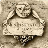 Alkemy 57 — Men In Skratch