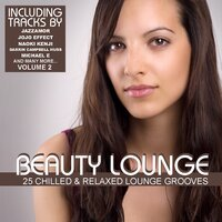 Beauty Lounge Vol. 2 - 25 Chilled & Relaxed Lounge Grooves — сборник