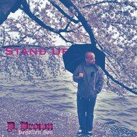 Stand Up — D. Brown the Begotten Son