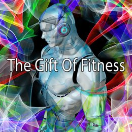 The Gift Of Fitness — Fitnessbeat