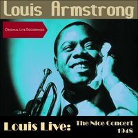 Louis Live: The Nice Concert 1948 — Louis Armstrong & His All Stars, Louis Armstrong & His All- Stars, Louis Armstrong & The All Stars
