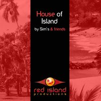 House of Island by Sim's & Friends — сборник