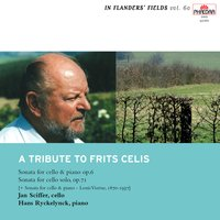 In Flanders' Fields Vol. 60: A Tribute to Frits Celis — Louis Vierne, Hans Ryckelynck, Jan Sciffer, Frits Celis, Jan Sciffer | Hans Ryckelynck