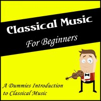 Classical Music for Beginners: A Dummies Introduction to Classical Music — Иоганн Себастьян Бах