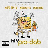 My Pro Dab — Box Boy Mike Spitz