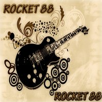 Rocket 88 (Rock and Rhythm and Blues) — сборник