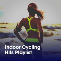 Indoor Cycling Hits Playlist — Pop Hits, Spinning Workout, Running Workout Music