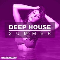 Deep House Summer 2016 — сборник