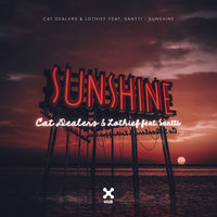 Sunshine — Cat Dealers, LOthief, Santti