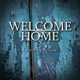 Welcome Home — Over The Rhine