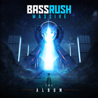 Bassrush Massive: The Album — сборник