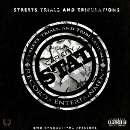 Streets Trials and Tribulations — Dub B, Woodz Official