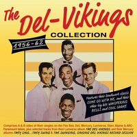 Collection 1956-62 — The Del-Vikings
