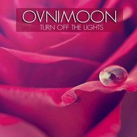 Turn off the Light — Ovnimoon
