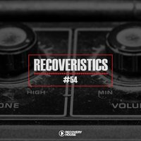 Recoveristics #54 — Various artists