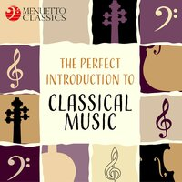 The Perfect Introduction to Classical Music — сборник