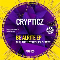 Be Alrite EP — Crypticz