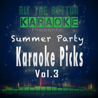 Summer Party Karaoke Picks Vol. 3 — Hit The Button Karaoke