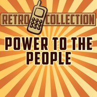 Power to the People (Intro) — The Retro Collection