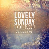 Lovely Sunday Lounge, Vol. 2 — сборник