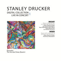 Digital Collection — Stanley Drucker, The Juilliard String Quartet
