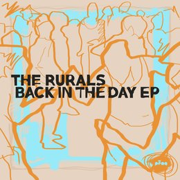 Back in the Day EP — The Rurals