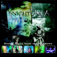 Rising Signs from the Shadows — Knight Area