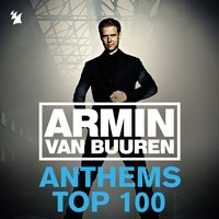 Armin Anthems Top 100 — Armin van Buuren