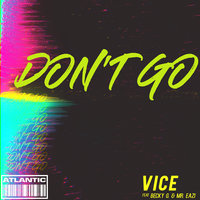 Don't Go — Vice, Becky G, Mr Eazi