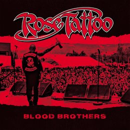 Blood Brothers — Rose Tattoo
