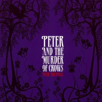 Peter and the Murder of Crows — Peter Bruntnell