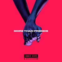 More Than Friends EP — James Hype & Kelli-Leigh