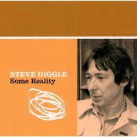 Some Reality — Steve Diggle