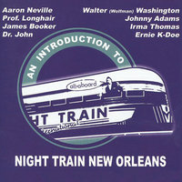 An Intro to Night Train New Orleans — сборник