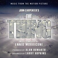 The Thing: Music From The Motion Picture — Alan Howarth
