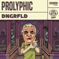Dngrfld — Prolyphic