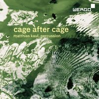 Cage: Cage After Cage — John Cage, Matthias Kaul