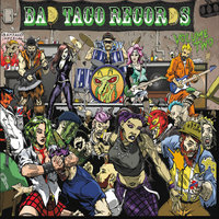 Bad Taco Records, Vol. 2 — сборник