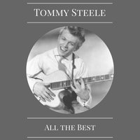 All the Best — Tommy Steele