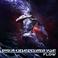 Flow — Phutureprimitive