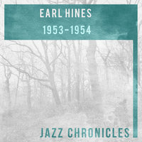 Earl Hines: 1953-1954 — Earl Hines & His Orchestra, Earl Hines