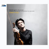 Bartok: Violin Sonata No. 1, J.S.Bach: Sonata No. 3 & Partita No. 3 for Solo Violin — Бела Барток, Hiroshi Kato, Sunao Goko, Sunao Goko|Hiroshi Kato