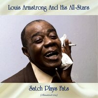 Satch Plays Fats — Louis Armstrong & His All Stars