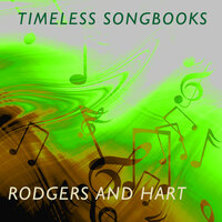 Timeless Songbooks: Rodgers & Hart — сборник