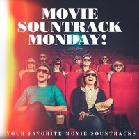 Movie Sountrack Monday! - Your Favorite Movie Sountracks — Best Movie Soundtracks