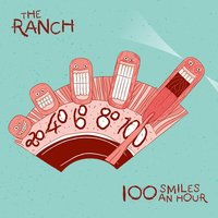 100 Smiles an Hour — The Ranch