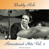 Remastered Hits Vol, 2 — Buddy Rich
