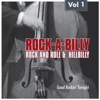 Rock-A-Billy – Rock'n Roll and Hillbilly Vol. 1 — сборник